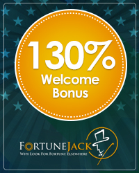 130% Welcome Bonus from FortuneJack